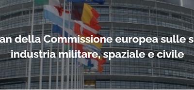 L'action plan della Commissione europea sulle sinergie tra industria militare, spaziale e civile